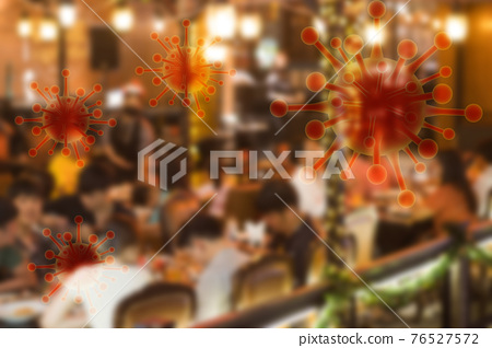 image blurred and covid graphics Concept Coronavirus Covid spread in restaurants in crowded pubs significant risks of transmission still remain Covid19 76527572