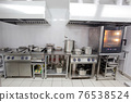 Interior of empty kitchen of restaurant there is not anyone 76538524