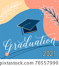 Graduate 2021 vector background, greeting card. Trendy design illustration of congratulation graduation with cap, plant, dot, organic shapes. Modern art in minimalist style 76557990
