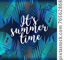 Holiday party poster with palm leaf and lettering- Its summer time. Vector illustration Summer time background - stock vector 76562868