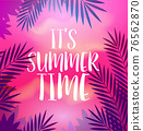 Summer party poster with palm leaf and lettering its summer time. Vector poster template 76562870