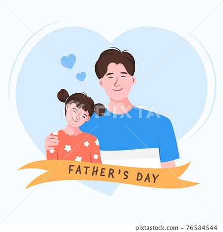 Happy dad hugging daughter on father's day celebration. Flat character vector illustration. 76584544