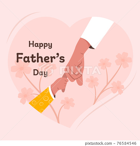 Happy Father's Day celebration. A hand of child is holding the hand of the dad. 76584546