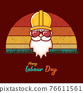 Happy labour day vector label with funky worker on vintage background. vector happy labor day background or banner with man. workers may day poster 76611561