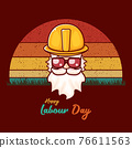 Happy labour day vector label with funky worker on vintage background. vector happy labor day background or banner with man. workers may day poster 76611563