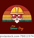 Happy labour day vector label with funky worker on vintage background. vector happy labor day background or banner with man. workers may day poster 76611574