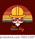 Happy labour day vector label with funky worker on vintage background. vector happy labor day background or banner with man. workers may day poster 76611587