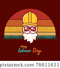 Happy labour day vector label with funky worker on vintage background. vector happy labor day background or banner with man. workers may day poster 76611631