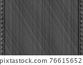 Denim rectangular background.Gray rough vector texture. 76615652