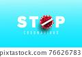 Coronavirus 2019-nCoV warning stop sign banner illustration. World pandemic concept. 76626783