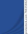 緞布 帷幕 褶皺 76635602