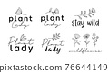 Plant lady, stay wild, wildflower, handwritten calligraphy lettering quote for prints. 76644149