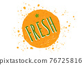 Vector illustration of orange with text of fresh. 76725816