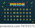 The Rainbow Pride Typography. Isolated Vector Illustration 76755573