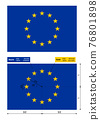 EU flag, official colors and correct proportions 76801898