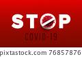 Coronavirus 2019-nCoV warning stop sign banner illustration 76857876
