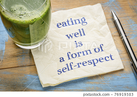 eating well is a form of self-respect 76919383