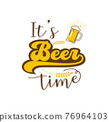 Beer time concept Vector illustration 76964103