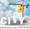 City construction concept with crane - 3d rendering 77078788