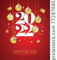Happy new year 2022. White paper numbers with golden Christmas decoration and confetti on red background. Holiday greeting card design. Illustrator 77287685