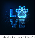 Futuristic Pet care concept with glowing low polygonal word loveand pet paw symbol 77339623