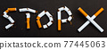 word STOP spelled text of the pile cigarette or tobacco 77445063