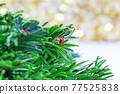 Natural fir tree branch in christmas composition. 77525838
