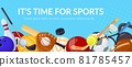 Sport games banner with sports equipment. Tennis, volleyball, football. Cartoon ball games sporting activity, healthy lifestyle vector background 81785457